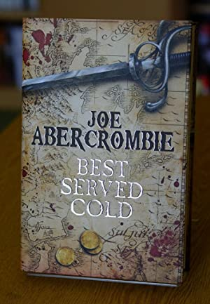 Best Served Cold (World of the First: Abercrombie, Joe