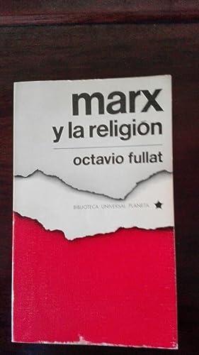 MARX Y LA RELIGION.: OCTAVIO FULLAT