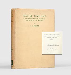 Toad of Toad Hall. A play from: GRAHAME, Kenneth.) MILNE,