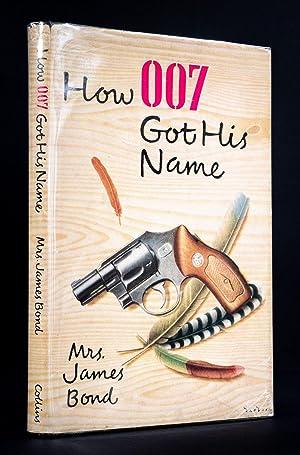 How 007 Got His Name.: BOND, Mary Wickham.