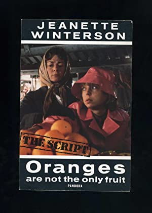 ORANGES ARE NOT THE ONLY FRUIT -: Jeanette Winterson
