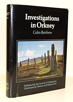Investigations in Orkney: Reports of the Research Committee of the Society of Antiquaries of Lond...