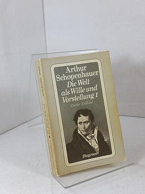 Zürcher Ausgabe; Band 2., Die Welt als: Schopenhauer, Arthur: