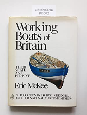 Working Boats of Britain Their Shape and: Eric McKee