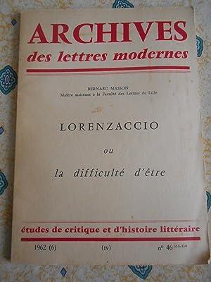 Image du vendeur pour Archives des lettres modernes n°46 - Lorenzaccio ou la difficulte d'etre mis en vente par Frederic Delbos