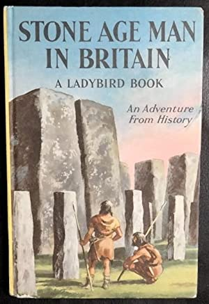 Stone Age Man in Britain (Prehistory): Ladybird Books