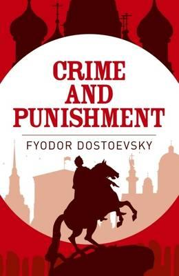 Crime and punishment: RUSSIAN LITERATURE] Fyodor