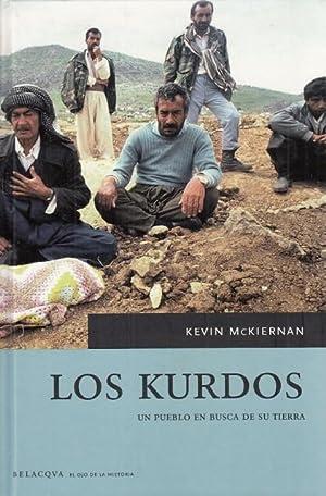 LOS KURDOS. UN PUEBLO EN BUSCA DE: MCKIERNAN, KEVIN