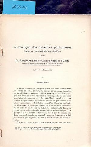 AEVOLUÇAO DOS OSTREIDIOS PORTUGUEZES (NOTAS DE PALEONTOLOGIA: Dr. Alfredo Augusto