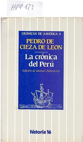 LA CRONICA DEL PERU (CRONICAS DE AMERICA: Pedro de Cieza