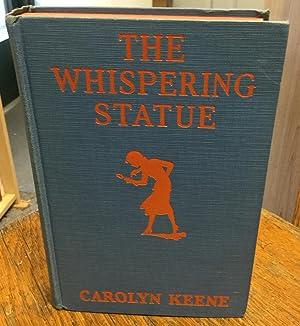 The Whispering Statue (Nancy Drew Mystery Stories: Keene, Carolyn