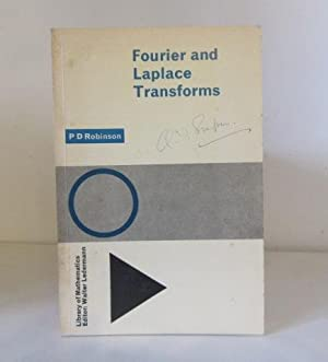 Fourier and Laplace Transforms: Robinson, P. D.