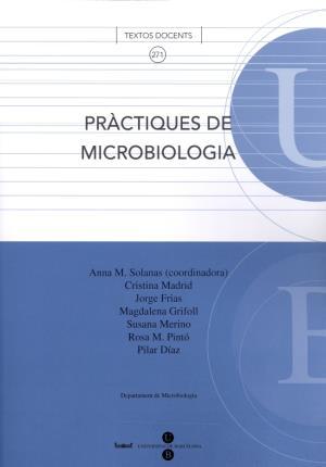 Pràctiques de microbiologia: Solanas Canovas, Anna