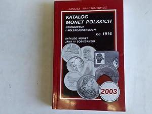 Katalog Monet Polskich. Obiegowych I Kolekcjonerskich od: Parchimowicz, Janusz