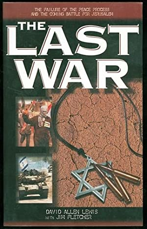 The Last War: The Failure of the: Lewis, David Allen;