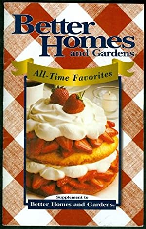 Better Homes and Gardens All Time Favorites: Better Homes and