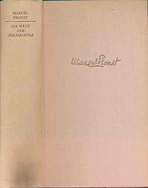 Die Welt der Guermantes. Auf der Suche: Proust, Marcel: