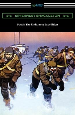 South: The Endurance Expedition (Paperback or Softback): Shackleton, Sir Ernest