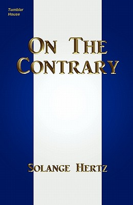 On The Contrary (Paperback or Softback): Hertz, Solange