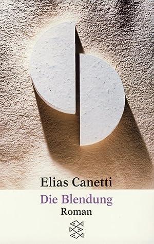 Die Blendung: Canetti, Elias: