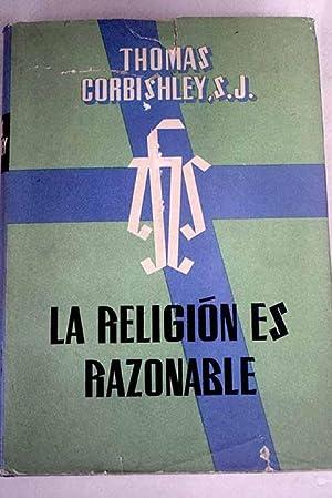 La religión es razonable: Corbishley, Thomas