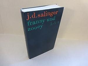 franny und zooey. Aus dem Amerikanischen von: Salinger, J.D. :