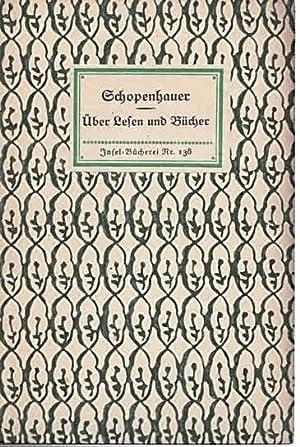 Über Lesen und Bücher (IB 138).: Insel-Bücherei - Schopenhauer,