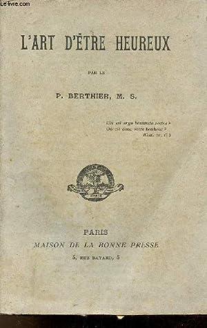 L'état religieux son excellence ses avantages ses: L'Abbé J.Berthier M.S.