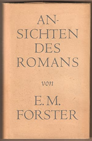 Ansichten des Romans.: Forster, E.M.: