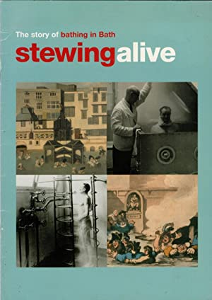 Stewing Alive: The Story of Bathing in Bath