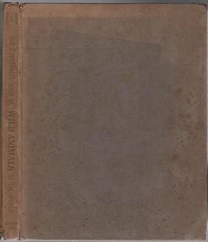 The Illustrated Book of Wild Animals of: BRIDGES, William