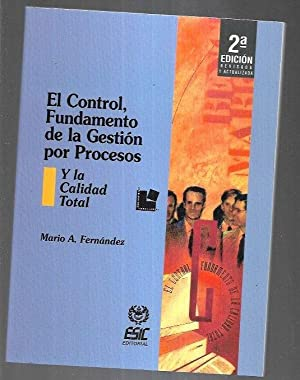 CONTROL, FUNDAMENTO DE LA GESTION POR PROCESOS: FERNANDEZ, MARIO A.