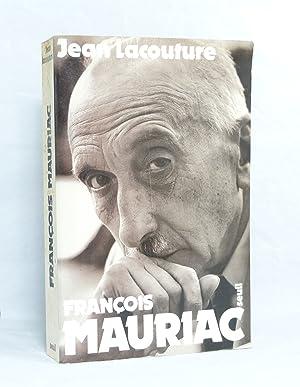 François Mauriac -: LACOUTURE (Jean)