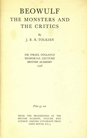 Beowulf: The Monsters and the Critics: TOLKIEN, J.R.R.