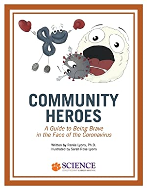 Community Heroes: A Guide to Being Brave: Lyons, Ren�e