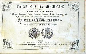 FABULISTA DA MOCIDADE OU FABULAS SELECTAS.