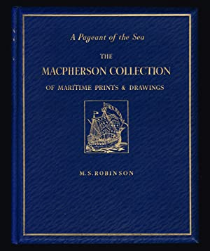 A Pageant of the Sea. The Macpherson: Robinson, M. S.