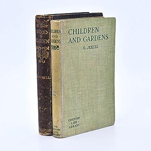 Gertrude Jekyll - Children and Gardens &: JEKYLL, Gertrude.