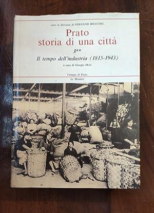 Prato. Storia di una città: 3: G. Mori