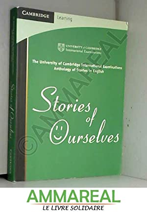 CIE :Stories of Ourselves :IGCSE/O Level/AS and: CIE