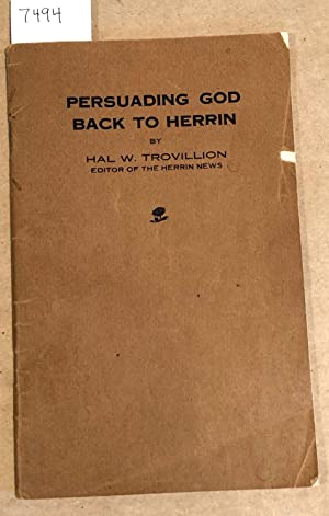 Pursuading God Back to Herrin: Hal W. Trovillion