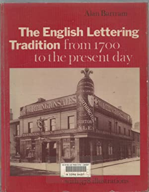 Seller image for The English Lettering Tradition from 1700 to the Present Day for sale by Turn The Page Books