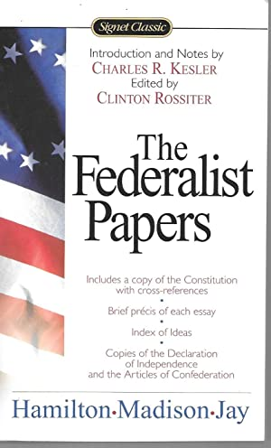 The Federalist Papers (Signet Classics): Hamilton, Alexander, James