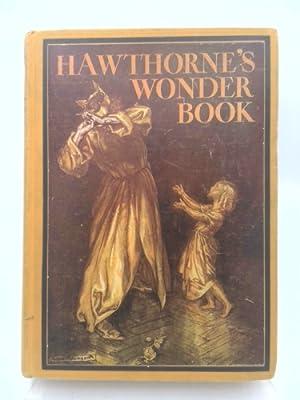 Hawthorne's Wonder Book: Nathaniel Hawthorne