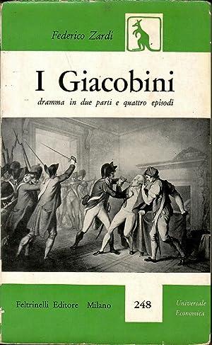 I GIACOBINI Dramma in due parti e: Federico Zardi
