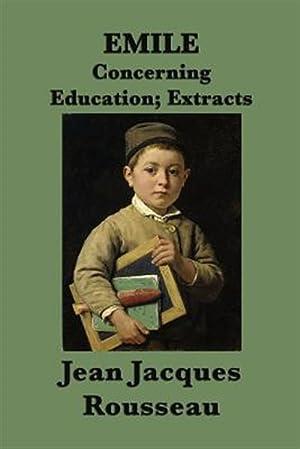 Image du vendeur pour Emile -or- Concerning Education; Extracts mis en vente par GreatBookPrices