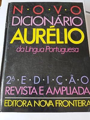 Novo Dicionário Aurélio da língua Portuguesa: Aurélio Buarque de