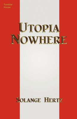 Utopia Nowhere (Paperback or Softback): Hertz, Solange