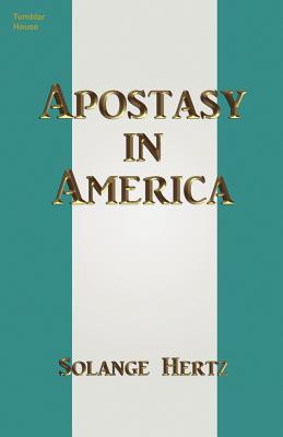 Apostasy in America (Paperback or Softback): Hertz, Solange