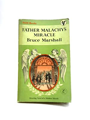 Father Malachy's Miracle: Bruce Marshall